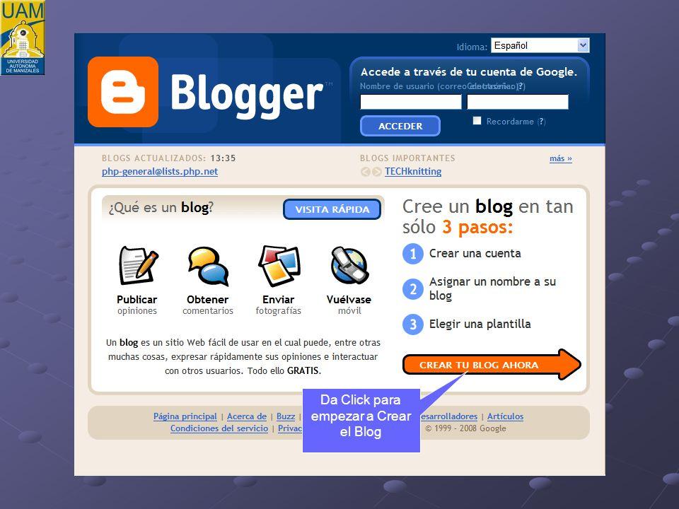 Da Click para empezar a Crear el Blog
