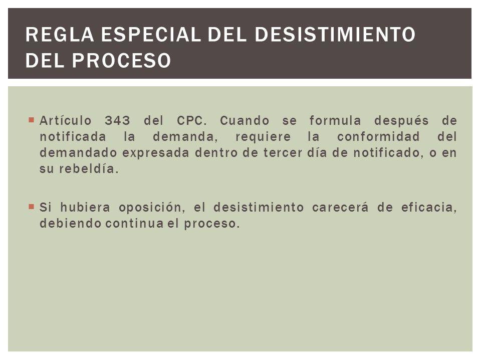 Artículo 343 del CPC. Cuando se formula después de notificada la demanda, requiere la conformidad del demandado expresada dentro de tercer día de noti