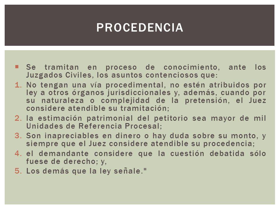 Se tramitan en proceso de conocimiento, ante los Juzgados Civiles, los asuntos contenciosos que: 1.No tengan una vía procedimental, no estén atribuido