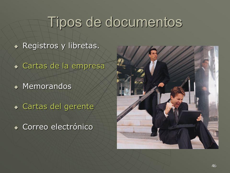 46 Tipos de documentos Registros y libretas.Registros y libretas.