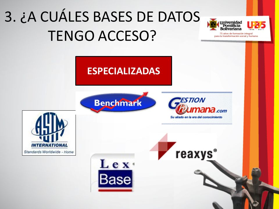 3. ¿A CUÁLES BASES DE DATOS TENGO ACCESO? ESPECIALIZADAS