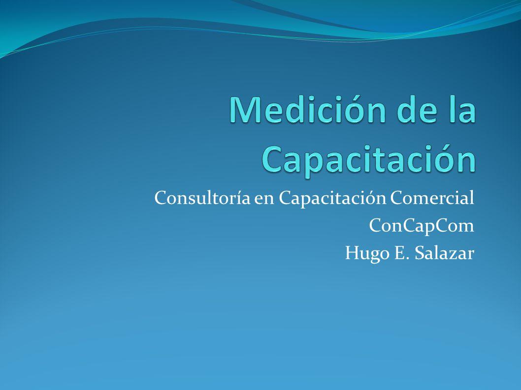 Consultoría en Capacitación Comercial ConCapCom Hugo E. Salazar