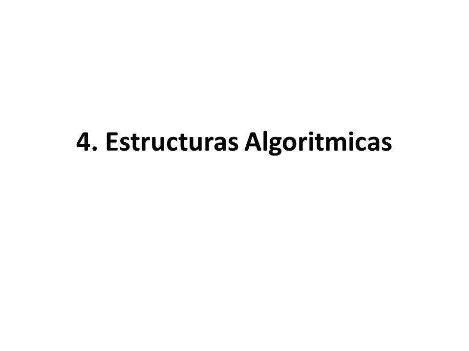 4. Estructuras Algoritmicas