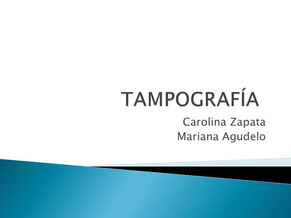 Carolina Zapata Mariana Agudelo