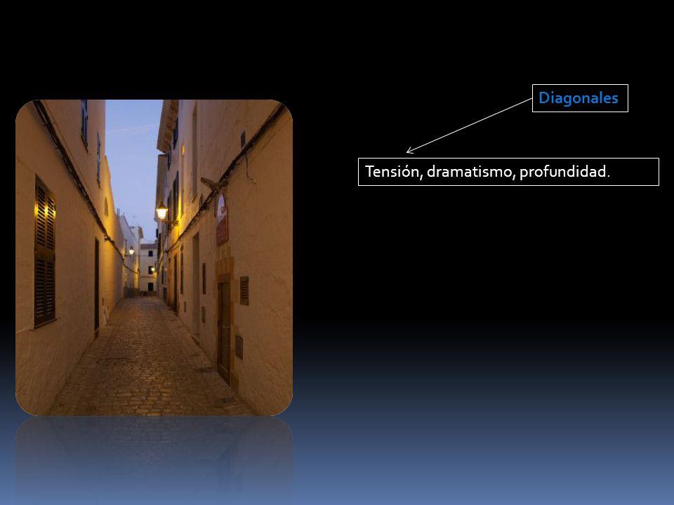 Diagonales Tensión, dramatismo, profundidad.