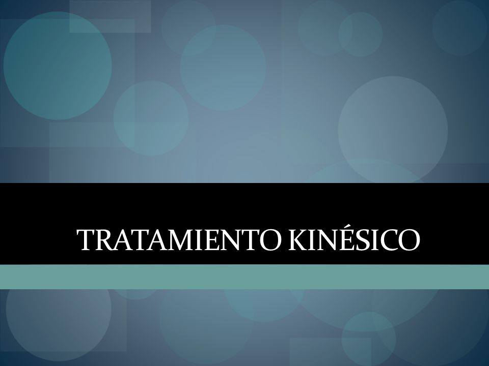 TRATAMIENTO KINÉSICO