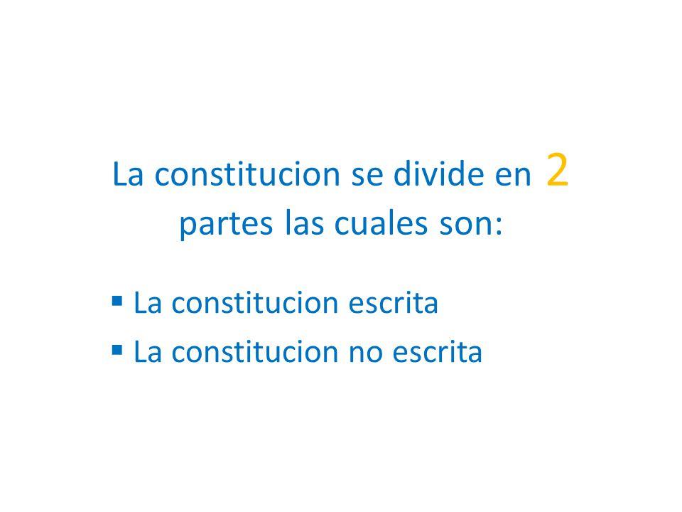 ¿ Que es la Constitucion no escrita .
