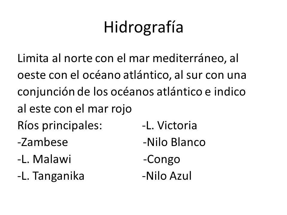 Hidrografía Limita al norte con el mar mediterráneo, al oeste con el océano atlántico, al sur con una conjunción de los océanos atlántico e indico al