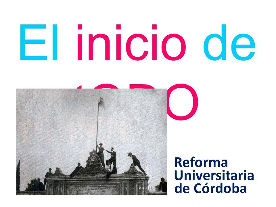El inicio de tODO Reforma Universitaria de Córdoba