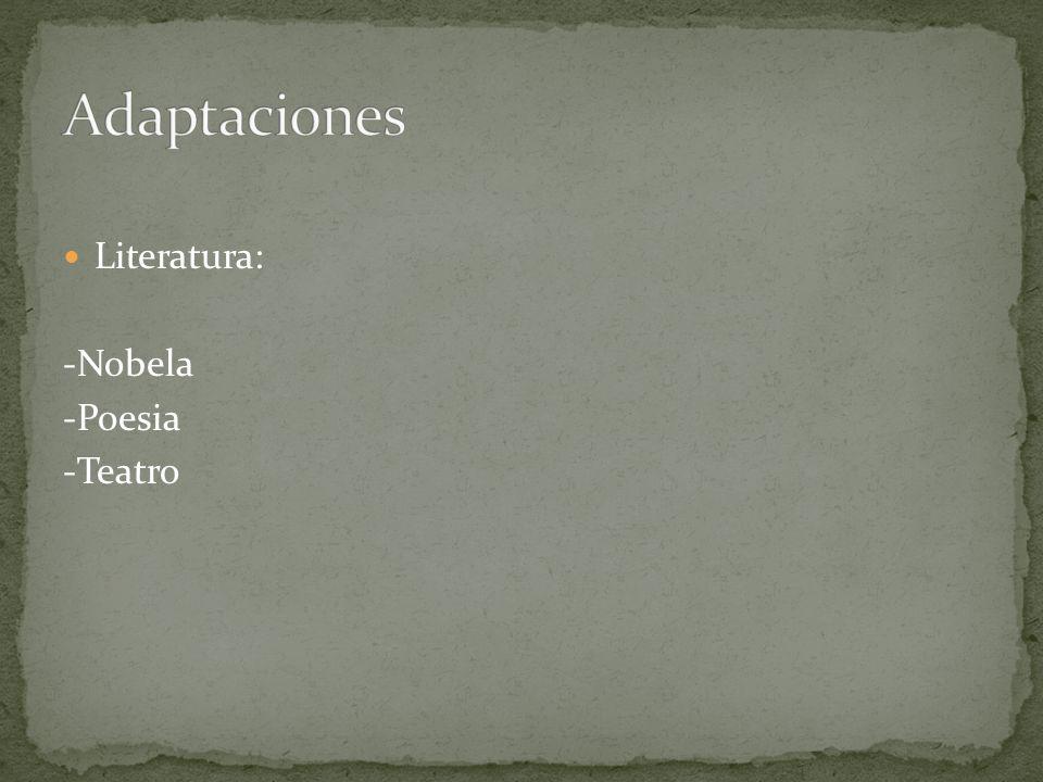 Literatura: -Nobela -Poesia -Teatro