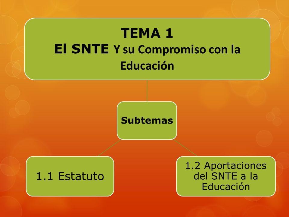 Objetivos Generales Reconocer al SNTE como parte integral del proceso de transformación permanente de la educación.