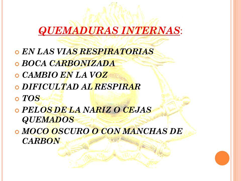 DOLOR: LAS QUEMADURAS SUPERFICIALES, PRODUCEN MUCHO DOLOR, Y A MEDIDA QUE SE INTENSIFICA EL GRADO DE LA QUEMADURA, EL DOLOR DISMINUYE.