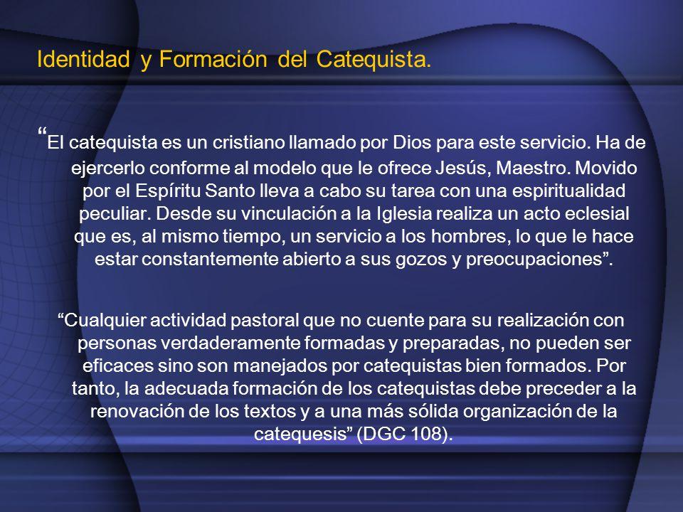 Identidad y Formación del Catequista.