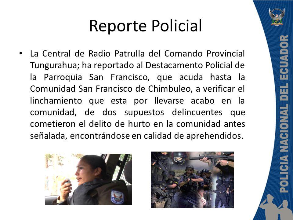 Procedimiento Policial En este procedimiento debemos velar por la integridad física de los aprehendidos, del personal del equipo policial y medios logísticos, para que no sufran ningún daño o perdida.