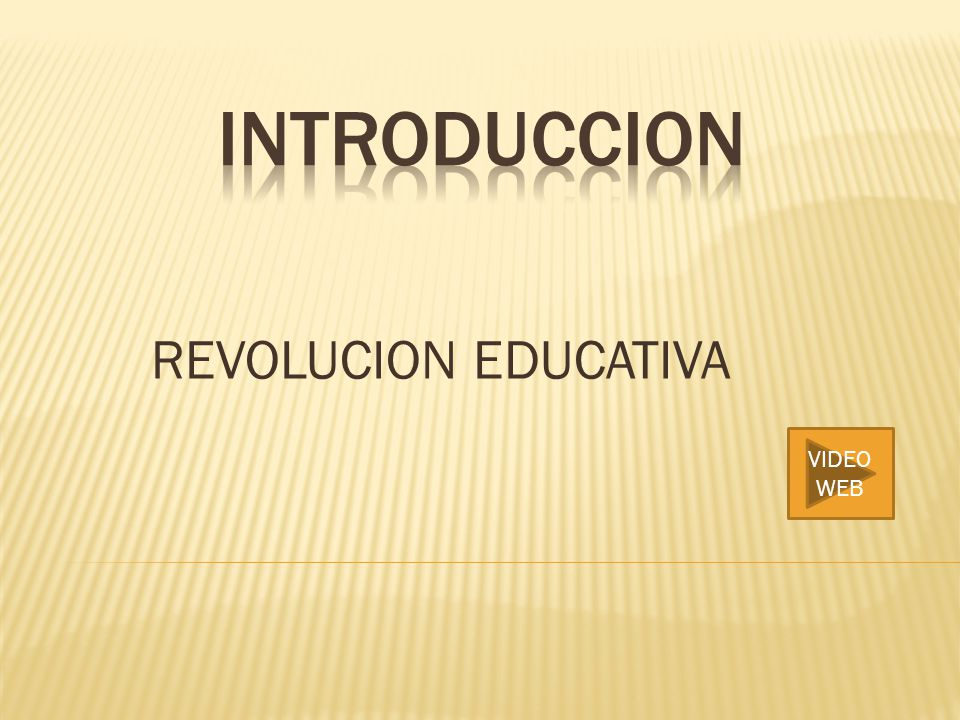 REVOLUCION EDUCATIVA VIDEO WEB