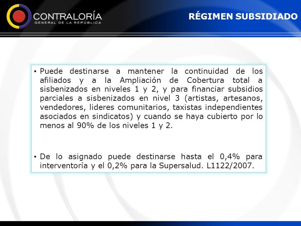Puede destinarse a mantener la continuidad de los afiliados y a la Ampliación de Cobertura total a sisbenizados en niveles 1 y 2, y para financiar sub