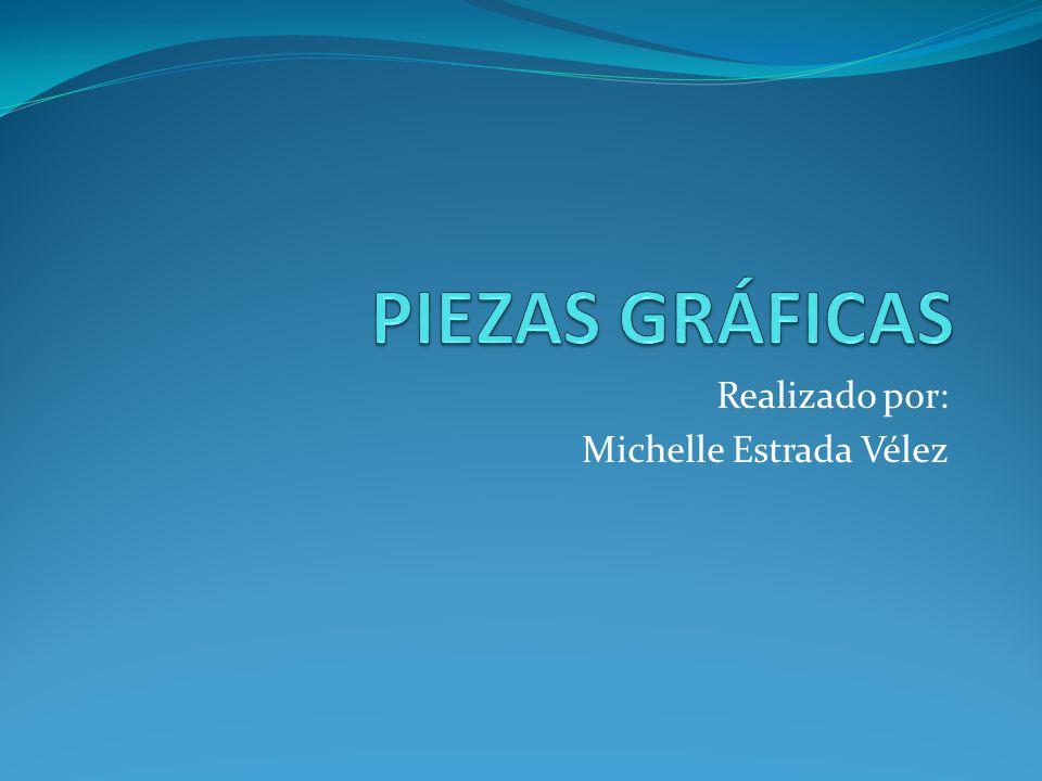 Realizado por: Michelle Estrada Vélez