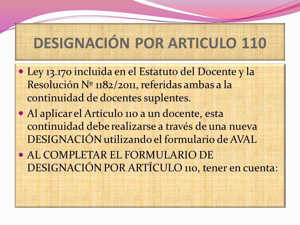 DESIGNACIÓN POR ARTICULO 110 Ley 13.170 incluida en el Estatuto del Docente y la Resolución Nº 1182/2011, referidas ambas a la continuidad de docentes