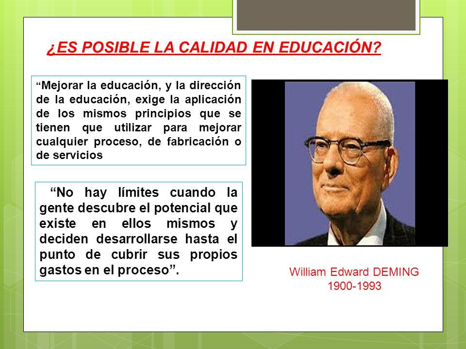 Mejorar la educación, y la dirección de la educación, exige la aplicación de los mismos principios que se tienen que utilizar para mejorar cualquier p
