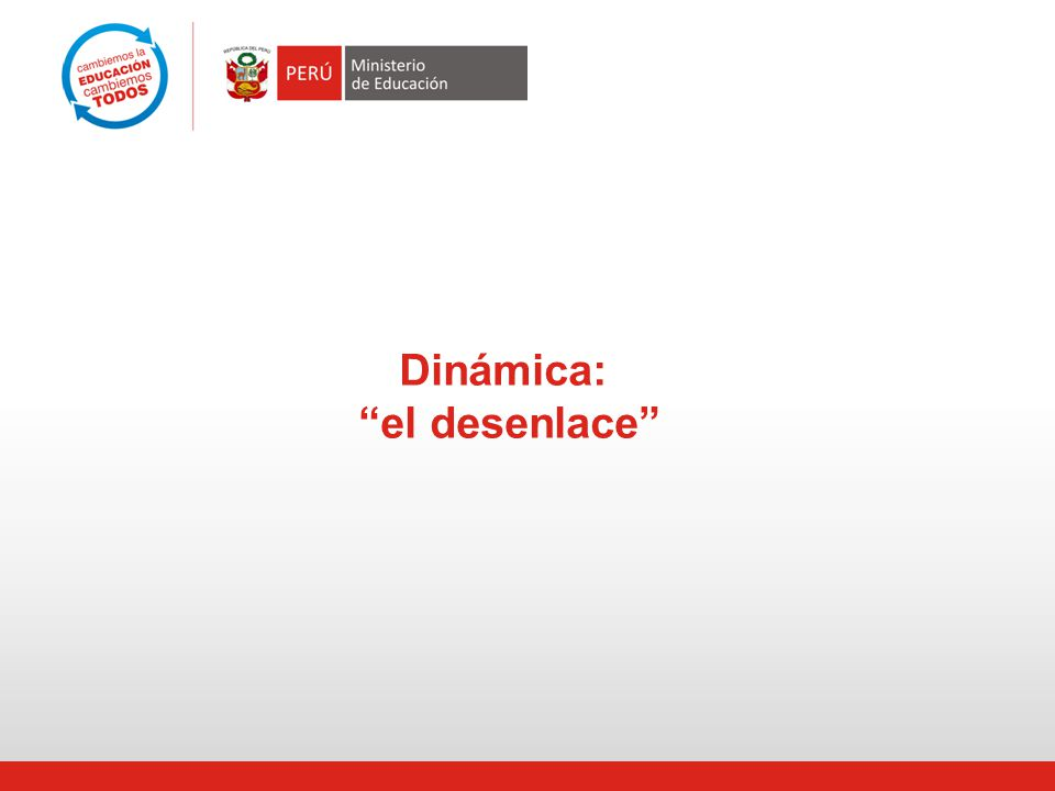 Dinámica: el desenlace