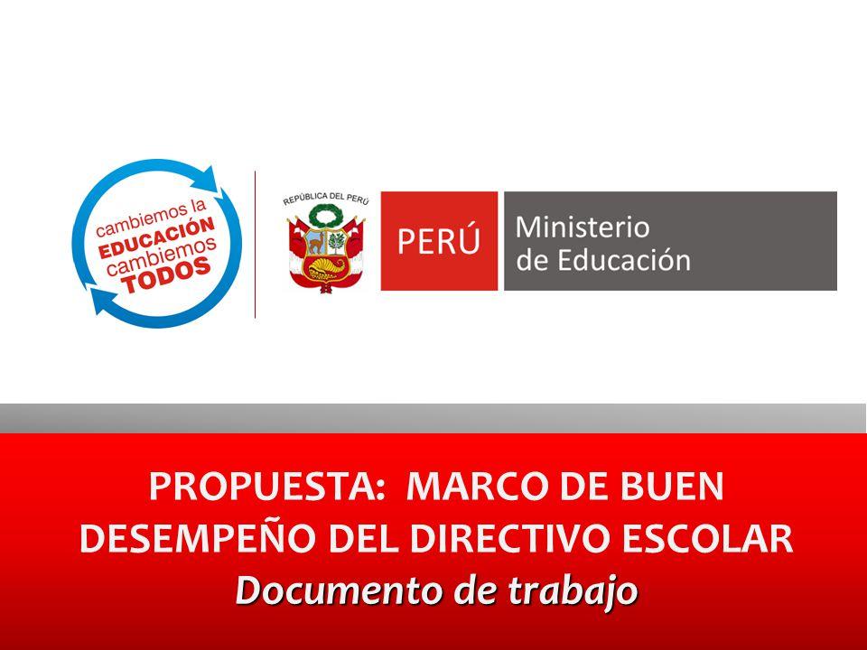 PROPUESTA: MARCO DE BUEN DESEMPEÑO DEL DIRECTIVO ESCOLAR Documento de trabajo