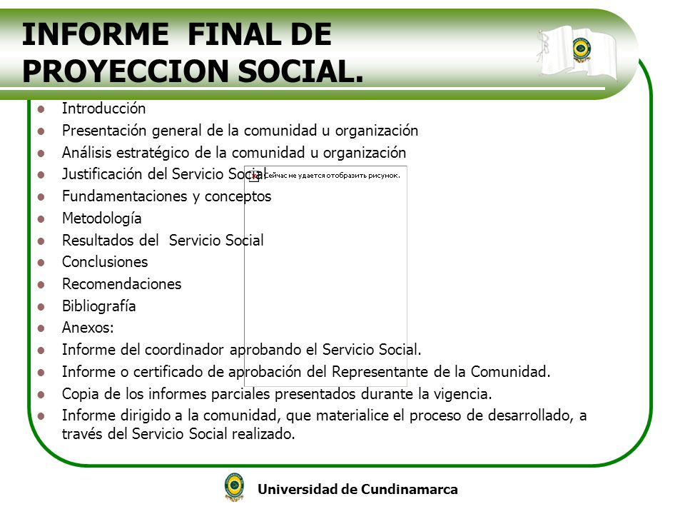 Universidad de Cundinamarca INFORME FINAL DE PROYECCION SOCIAL. Introducción Presentación general de la comunidad u organización Análisis estratégico