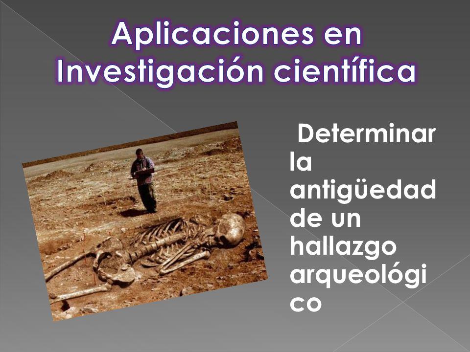 Determinar la antigüedad de un hallazgo arqueológi co