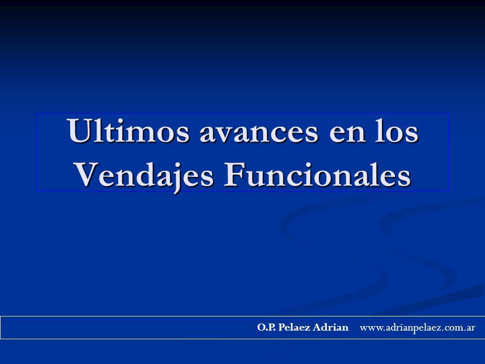Ultimos avances en los Vendajes Funcionales O.P. Pelaez Adrian www.adrianpelaez.com.ar