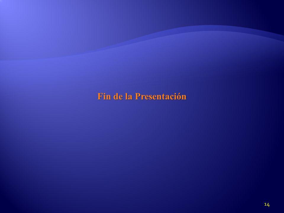14 Fin de la Presentación