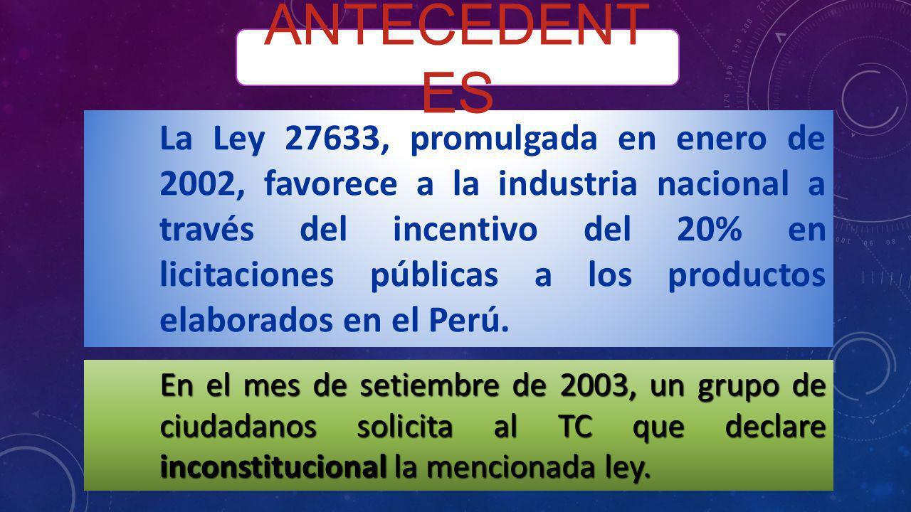En el mes de setiembre de 2003, un grupo de ciudadanos solicita al TC que declare inconstitucional la mencionada ley. La Ley 27633, promulgada en ener