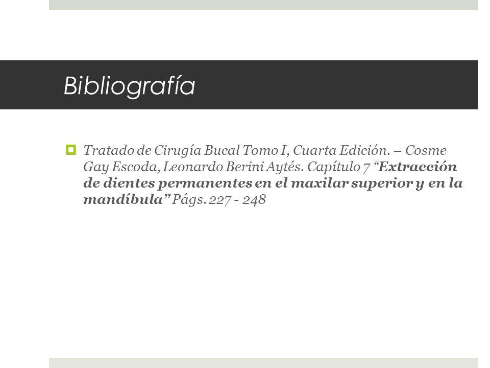 Bibliografía Tratado de Cirugía Bucal Tomo I, Cuarta Edición.