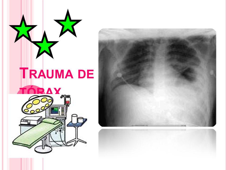 T RAUMA DE TÓRAX