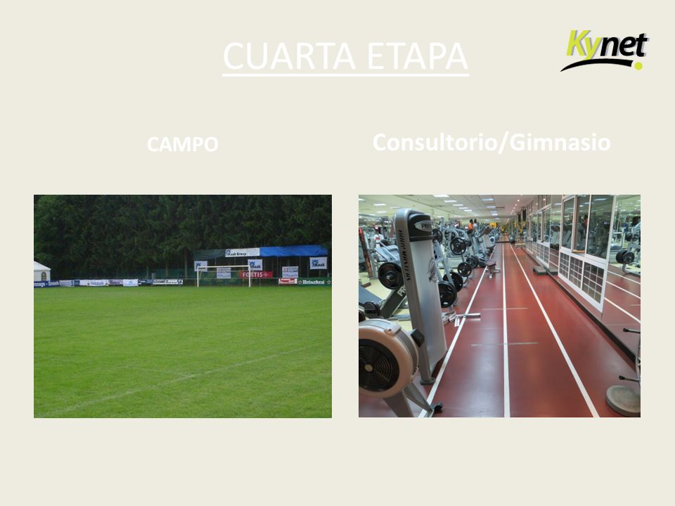 CUARTA ETAPA CAMPO Consultorio/Gimnasio