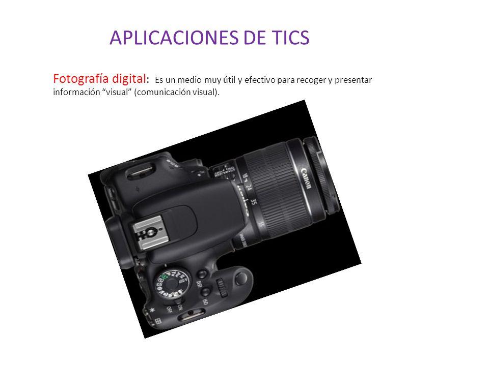 Fotografía digital : Es un medio muy útil y efectivo para recoger y presentar información visual (comunicación visual).