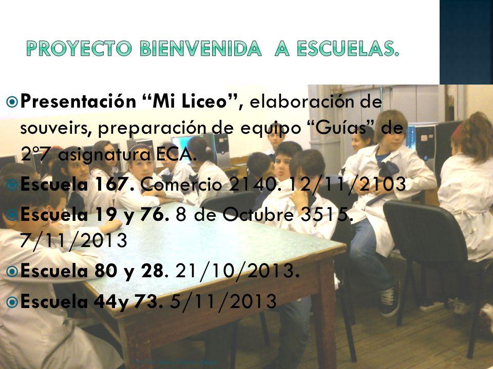 Presentación Mi Liceo, elaboración de souveirs, preparación de equipo Guías de 2º7 asignatura ECA.