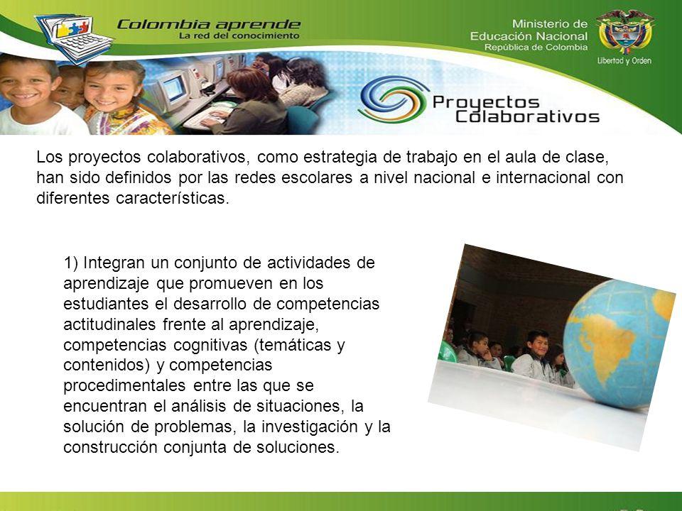 Los proyectos colaborativos, como estrategia de trabajo en el aula de clase, han sido definidos por las redes escolares a nivel nacional e internacion