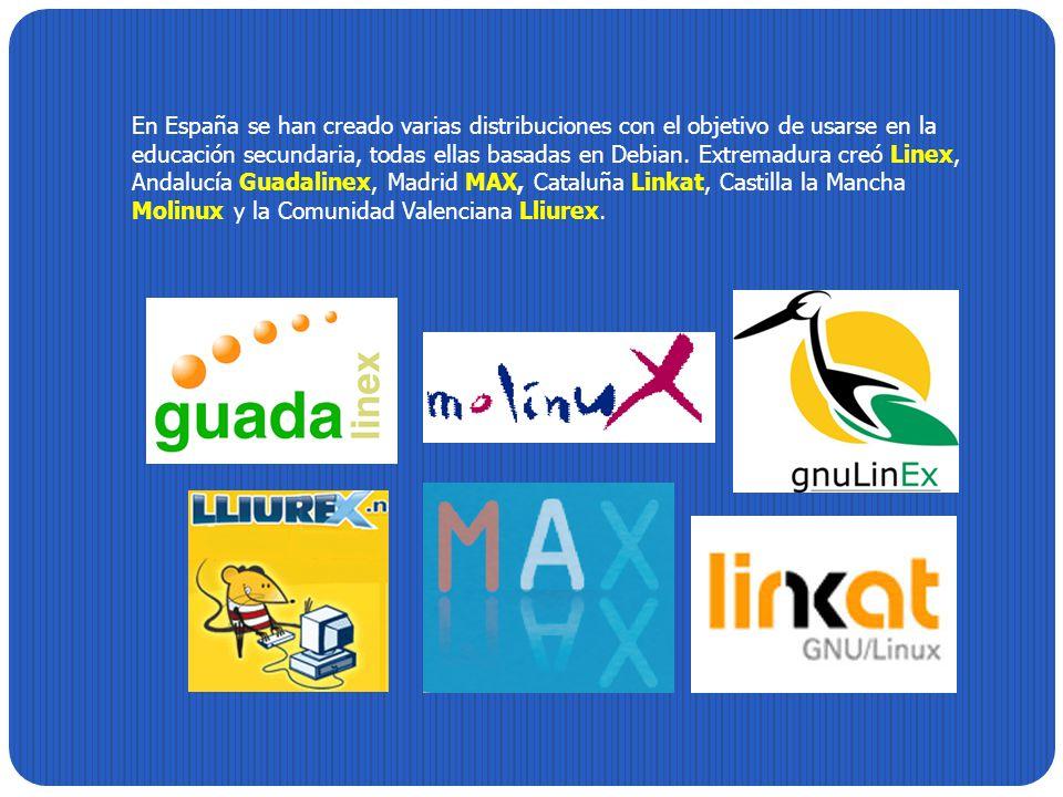 En España se han creado varias distribuciones con el objetivo de usarse en la educación secundaria, todas ellas basadas en Debian. Extremadura creó Li