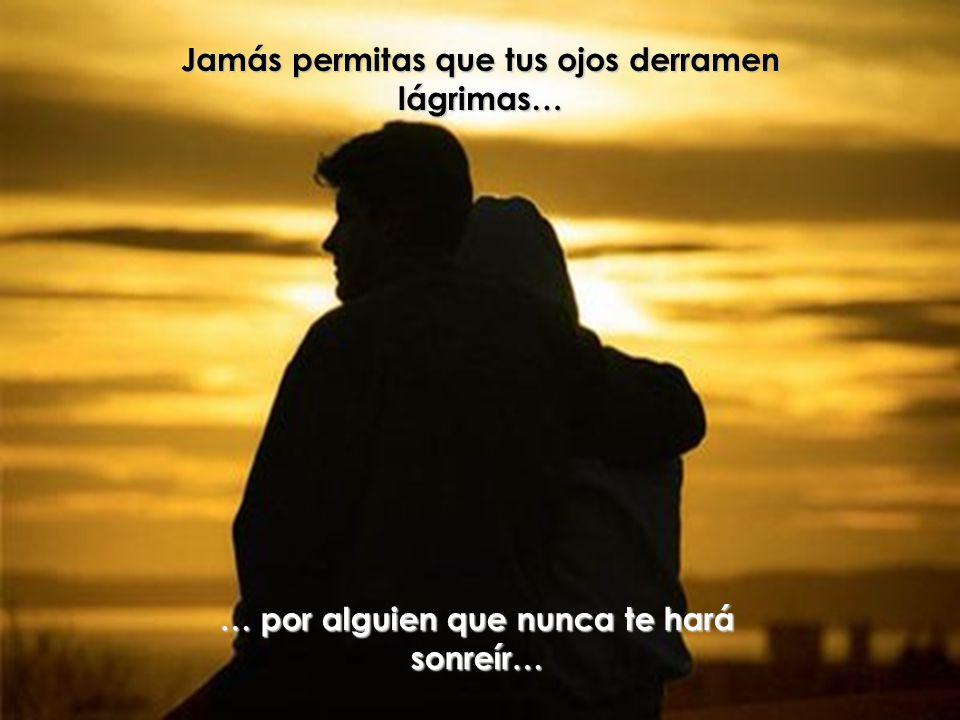 Amar es un acto de felicidad, ¿por qué sufrir…? Jamás permitas que tu corazón sufra en nombre del amor…