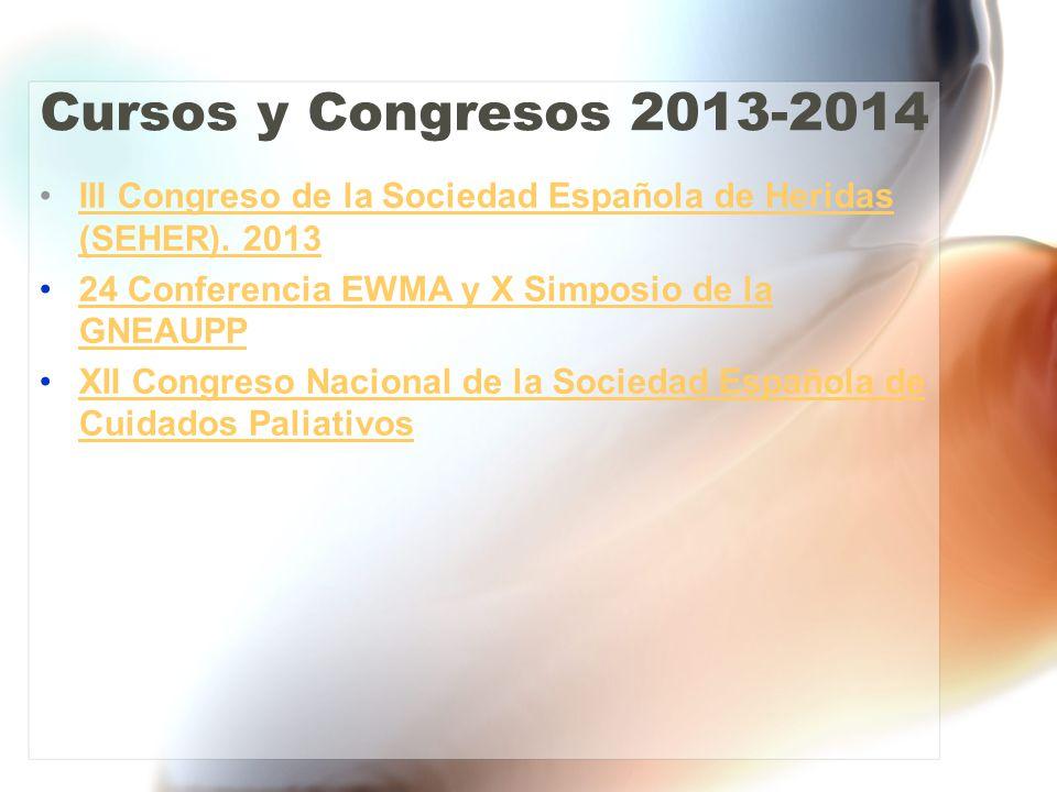 Cursos y Congresos 2013-2014 III Congreso de la Sociedad Española de Heridas (SEHER).