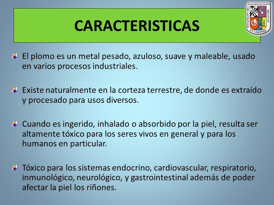 CARACTERISTICAS El plomo es un metal pesado, azuloso, suave y maleable, usado en varios procesos industriales. Existe naturalmente en la corteza terre
