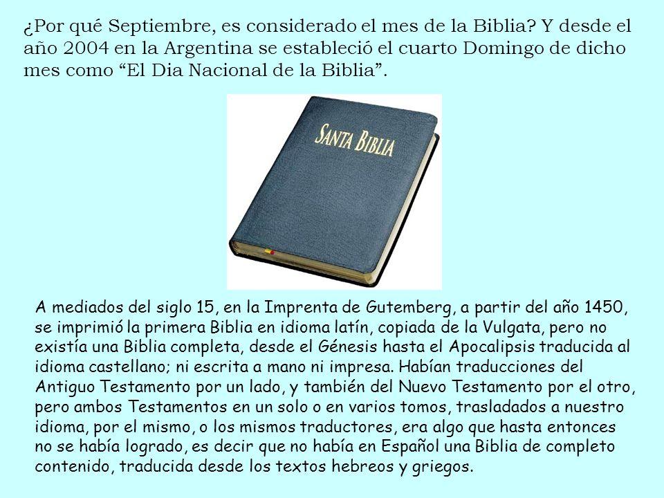 ¿Por qué Septiembre, es considerado el mes de la Biblia? Y desde el año 2004 en la Argentina se estableció el cuarto Domingo de dicho mes como El Dia