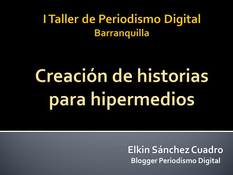 Elkin Sánchez Cuadro Blogger Periodismo Digital