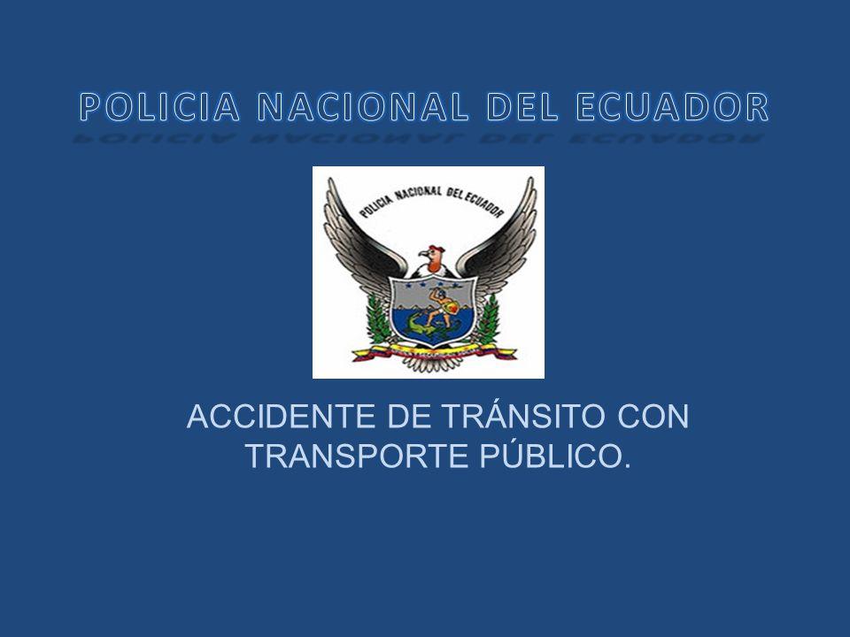 PROTOCOLO CONOCIMIENTO DE ACCIDENTE DE TRANSITO.
