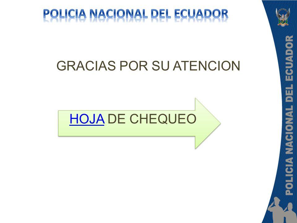 GRACIAS POR SU ATENCION HOJAHOJA DE CHEQUEO HOJAHOJA DE CHEQUEO