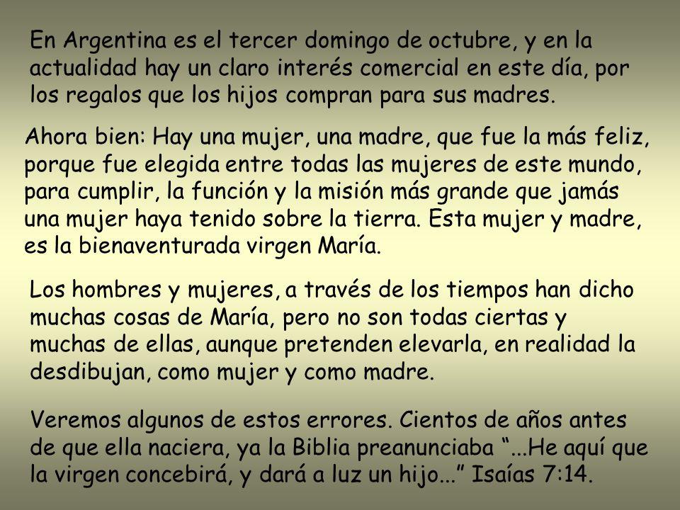 Una madre es la que genera, forma, da origen a un niño, El Señor Jesucristo es Dios y Hombre....Dios fue manifestado en carne...