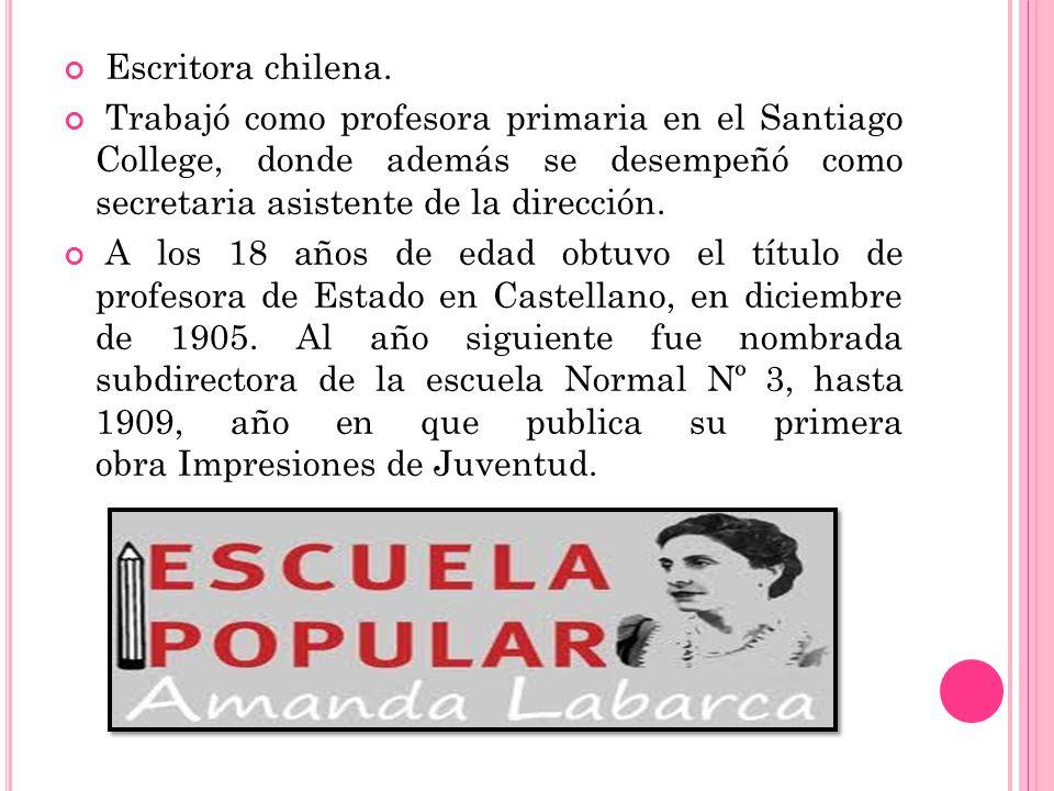 Escritora chilena. Trabajó como profesora primaria en el Santiago College, donde además se desempeñó como secretaria asistente de la dirección. A los