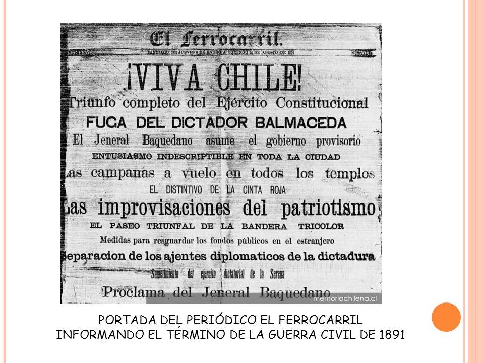LA MUERTE DE BALMACEDA Cuando se enteró del triunfo congresista el presidente Balmaceda le entregó el mando al general Manuel Baquedano y se asiló en la Legación Argentina.