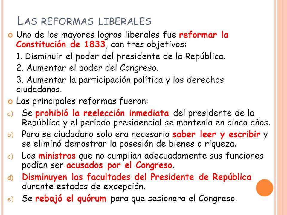 ACTIVIDAD Considerando las reformas nombradas anteriormente, indica cuáles de ellas tenían como finalidad: a) Disminuir el poder del presidente de la República.