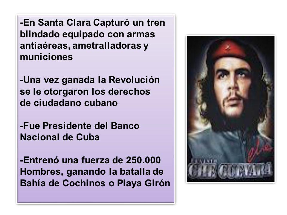 -En Santa Clara Capturó un tren blindado equipado con armas antiaéreas, ametralladoras y municiones -Una vez ganada la Revolución se le otorgaron los