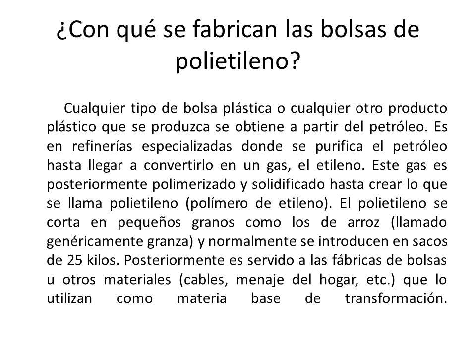 ¿Con qué se fabrican las bolsas de polietileno.